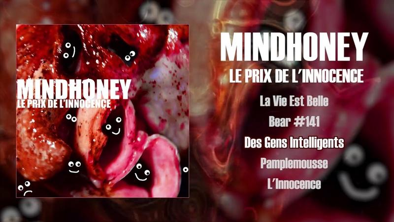 Mindhoney - Le Prix De L'Innocence (2018 - Cybergrind)