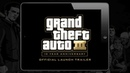 Grand Theft Auto III 10 Year Anniversary Edition Official Launch Trailer