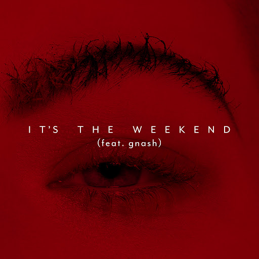 Kovacs альбом It's the Weekend (feat. gnash)