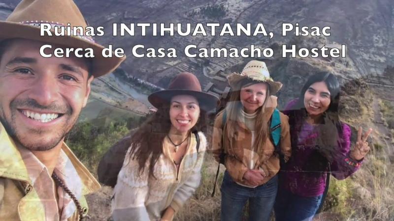 CASA CAMACHO HOSTEL in PISAQ near INTIHUATANA RUINAS CUSCO PERU
