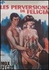 Las mil y una perversiones de Felicia