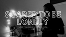 Lea Ella - Scared To Be Lonely (Martin Garrix Dua Lipa)