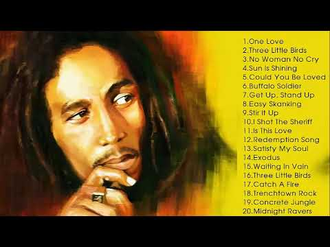 Bob Marley Greatest Hits 2018 - Bob Marley Best Songs Full Album - Bob Marley Playlist