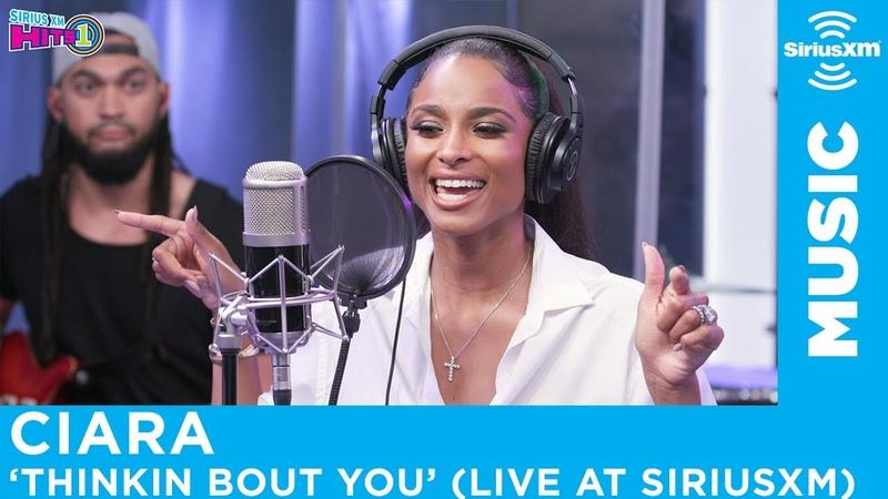 Ciara - Thinkin Bout You [Live @ SiriusXM]