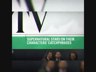 Supernatural stars talk about their characters' most popular catchphrases