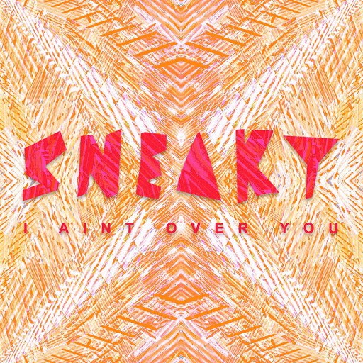 Sneaky Sound System альбом I Ain't Over You