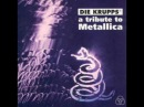 Die Krupps A Tribute to Metallica For whom the Bell tolls