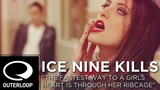 Ice Nine Kills - The Fastest Way To A Girls Heart Is Through Her Ribcage Official Music Video