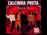 02 - Fique Amor - Calcinha Preta (volume 10)