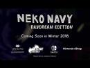 Neko Navy: Daydream Edition - Трейлер