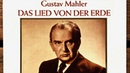 Mahler - Das Lied Von Der Erde / The Song of the Earth (reference recording : Fritz Reiner)