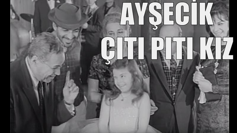 Ayşecik Çıtı Pıtı Kız - Türk Filmi