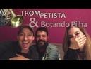 Trompetista e Botando Pilha no Canal Púrpura