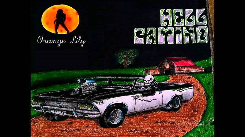 Hell Camino - Orange Lily (2016) (Full Album)