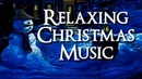 Relaxing Christmas Background Music