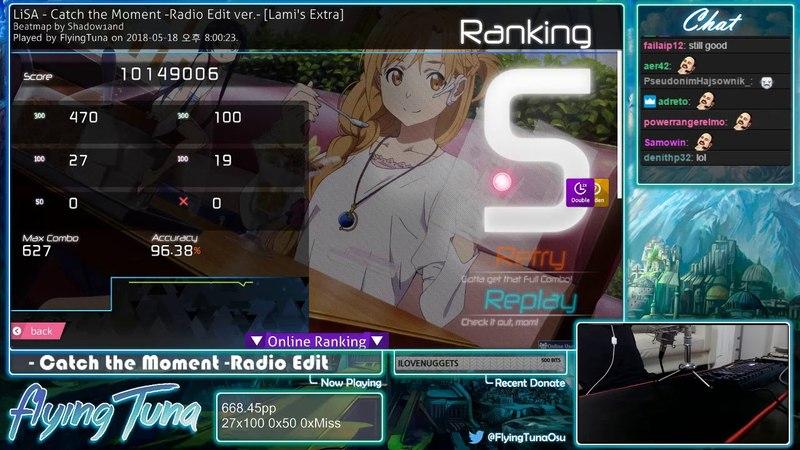 Osu! | FlyingTuna | LiSA - Catch the Moment Radio Edit [Lami's Extra] HD,DT 96.38% 1xSB 635pp