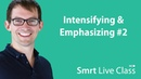 Intensifying Emphasizing 2 Smrt Live Class with Shaun 32