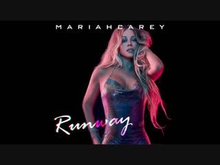 Mariah Carey - Runway ft. KOHH (Audio)