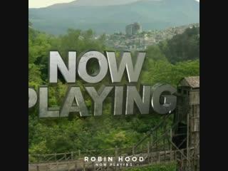 Now playing Robin Hood