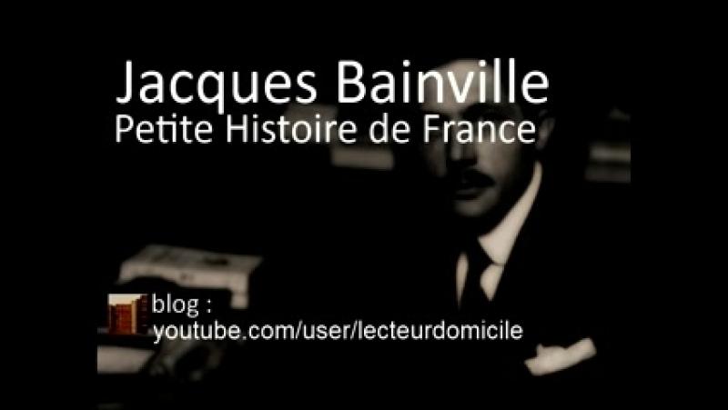 Jacques Bainville - Petite Histoire de France - La bataille de Bouvines
