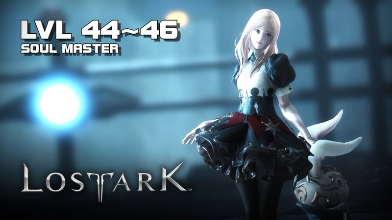 Lost Ark - Soul Master lvl 44~46 Gameplay - Final CBT - PC - F2P - KR
