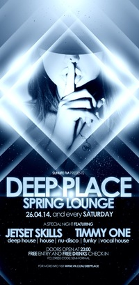 Hed Kandi Party*Deep Place*19/04*