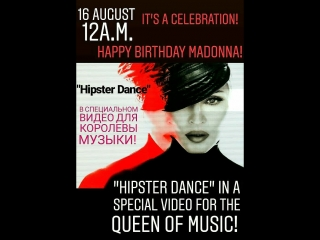 Happy Birthday Madonna from @Hipster Dance