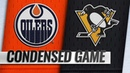 02 13 19 Condensed Game Oilers @ Penguins