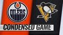 02/13/19 Condensed Game: Oilers @ Penguins