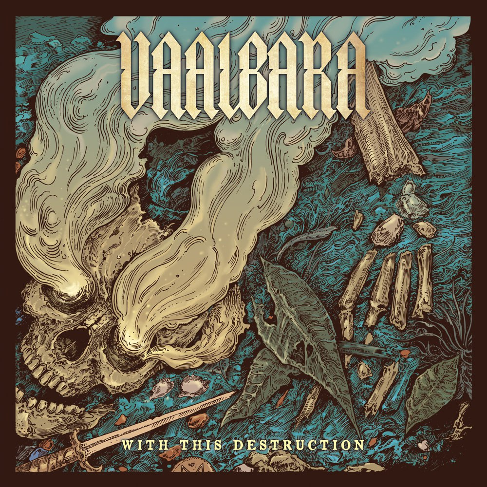 Vaalbara - With This Destruction (2015)