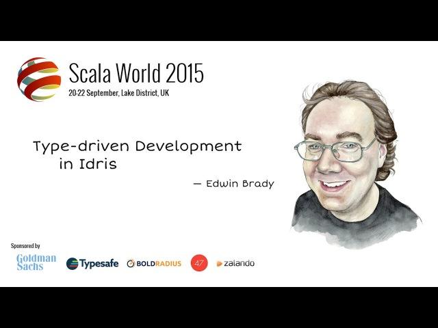 Type-Driven Development in Idris — Edwin Brady