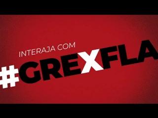 Hoje tem Flamengo! Vamos, Flamengo! GRExFLA CRF