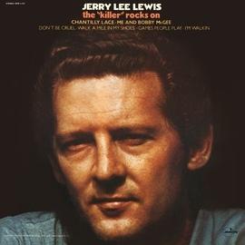 "Jerry Lee Lewis альбом The ""Killer"" Rocks On"