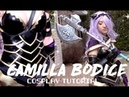 Camilla Bodice Cosplay Tutorial ♡