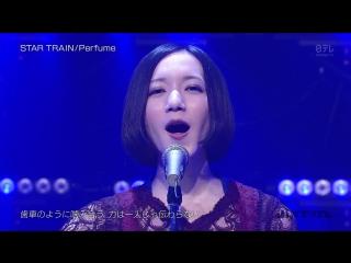 Perfume - STAR TRAIN (Buzz Rhythm 2015.10.30)