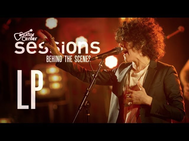 LP - Guitar Center Sessions Behind The Scenes