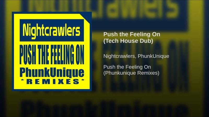 Push the Feeling On (Tech House Dub) » Freewka.com - Смотреть онлайн в хорощем качестве