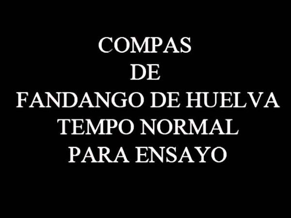 BASE DE COMPÁS DE FANDANGO DE HUELVA TEMPO NORMAL PARA ENSAYO