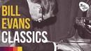 Bill Evans Piano Jazz Classics