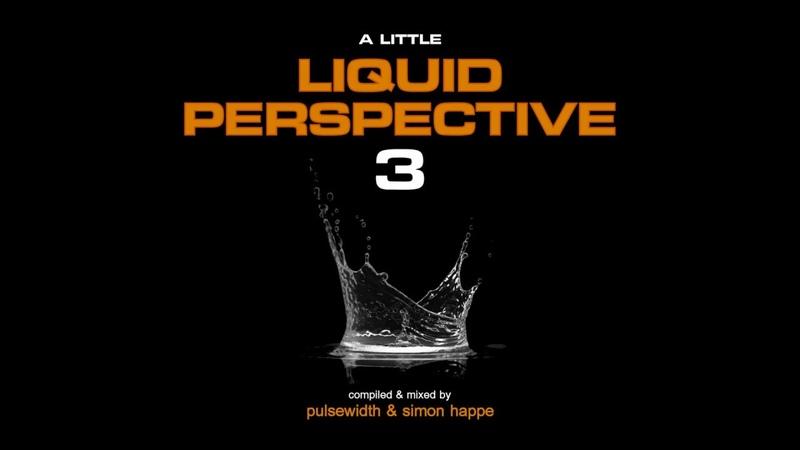 A Little Liquid Perspective Vol.3 A Liquid DnB Session