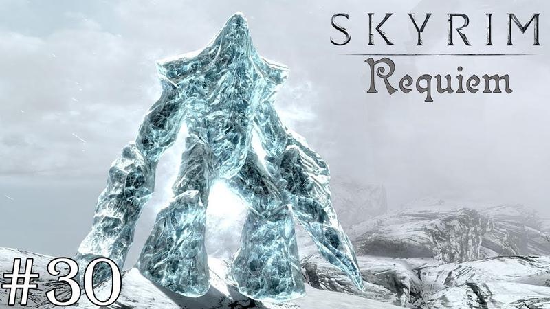 Skyrim: Requiem (слепое прохождение) — Трудный путь. 30