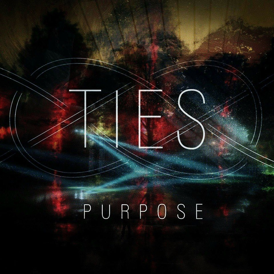 Ties - Purpose [EP] (2016)