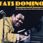 Fats Domino альбом Sentimental Journey (Live at the University of New Orleans)