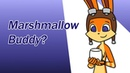 ~Jak and Daxter Animation~ Marshmallow Buddy