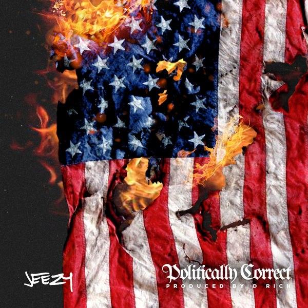 Jeezy – Politically Correct (2015)