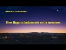 Himno cristiano 2018 | Dios llega calladamente entre nosotros