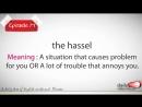DV vocabulary E17 The hassel