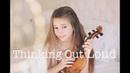 Thinking Out Loud Ed Sheeran - Violin Cover Karolina Protsenko