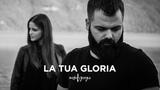 La Tua Gloria (Official VideoClip) - Mirko&ampGiorgia IL LUOGO SEGRETO