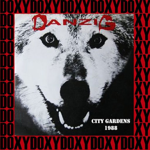DANZIG альбом City Gardens, New Jersey, April 9th, 1988 (Doxy Collection, Remastered, Live on Fm Broadcasting)